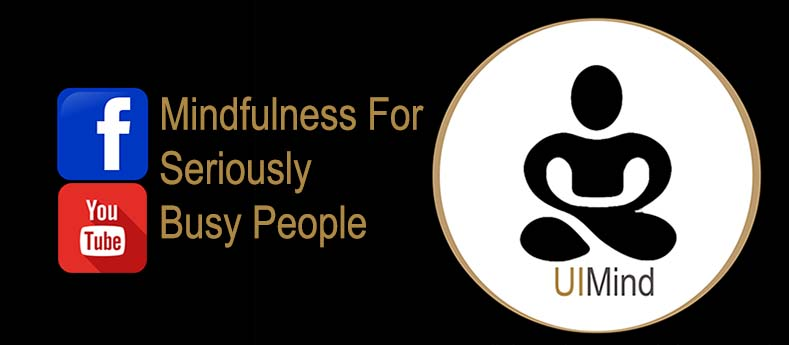 Mindfulness For Seriously Busy People (Logos: UI Mind, Facebook, YouTube)