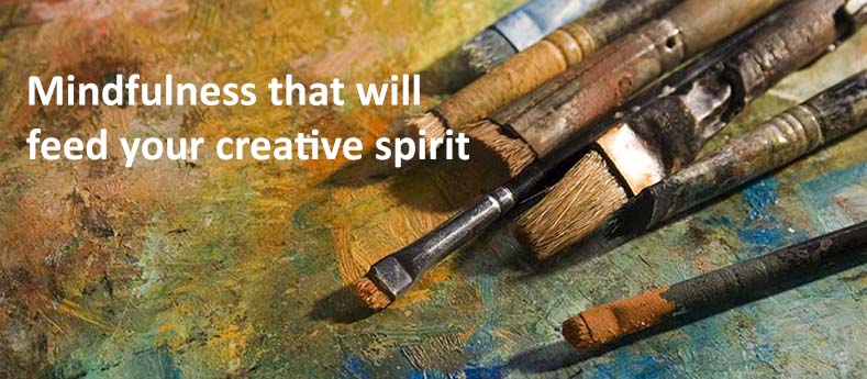 Mindfulness that will feed your creative spirit (art painting palette with brushes)